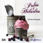 Polos y helados - Sandra Mangas